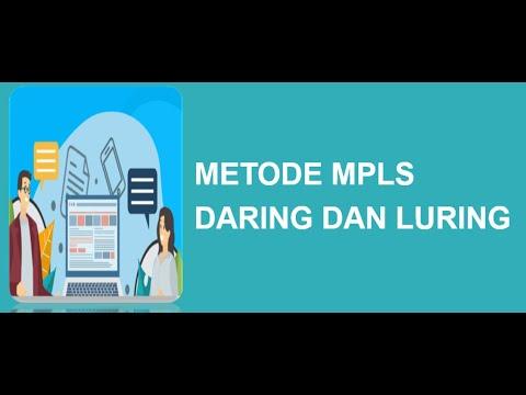 METODE MPLS SECARA DARING DAN LURING