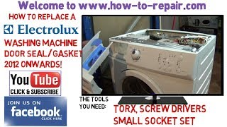 How To Replace Electrolux Washing Machine Door Seal 2012 Onwards