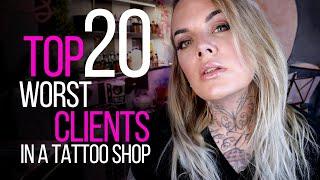 Video TOP 20 WORST CLIENTS IN A TATTOO SHOP ♛ (Being a Tattoo Artist Series) MP3, 3GP, MP4, WEBM, AVI, FLV Agustus 2018