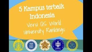 Video 5 Kampus Terbaik Indonesia 2018 (QS World University Rankings) MP3, 3GP, MP4, WEBM, AVI, FLV November 2018