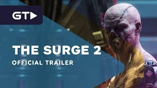 The Surge 2 - Premium Edition Official Launch Trailer by GameTrailers