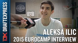 Aleksa Ilic Interview at the 2015 adidas EuroCamp - DraftExpress