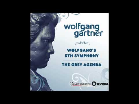 Wolfgang Gartner - Wolfgang's 5th Symphony (Radio Edit)