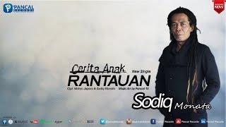 Video Lagu Anyar Lur... Cerita Anak Rantauan - Sodiq Monata MP3, 3GP, MP4, WEBM, AVI, FLV Juli 2018