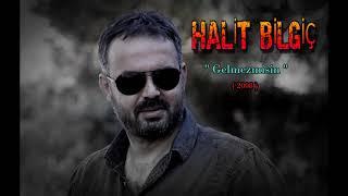 Download Lagu HALİT BİLGİÇ ( GELMEZMİSİN ) 2008 (Official Audıo) Mp3