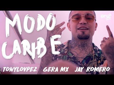 Gera Mx _ Modo Caribe Ft. TonyLovpez, Jay Romero