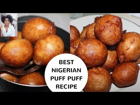 BEST NIGERIAN PUFF PUFF RECIPE | Kenny Olapade