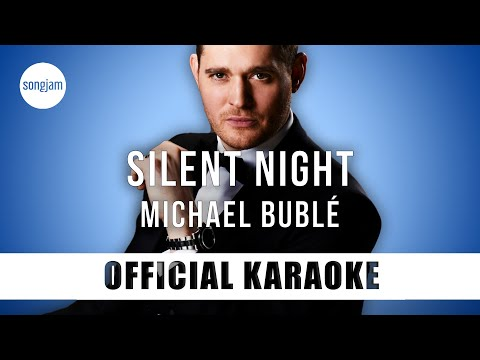 Michael Bublé - Silent Night (Official Karaoke Instrumental) | SongJam