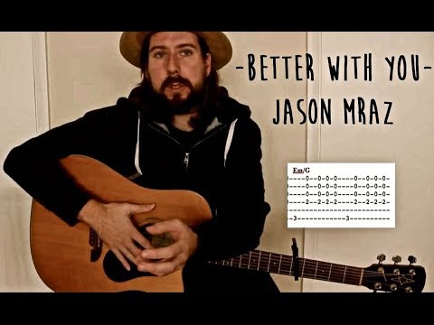 Better With You - Jason Mraz (guitar Tutorial)