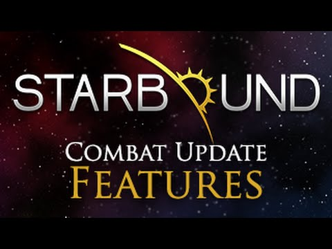 Starbound Combat Update Trailer