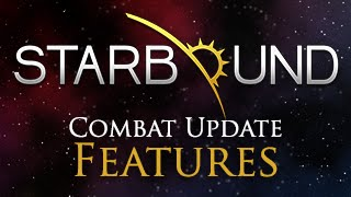 This update majorly overhauls Starbound's combat system, introducing a wide variety of new weapons and fun secondary abilities that give you more options than ever before! You can also look forward to a slew of new monsters with their own unique behaviours, two new biomes, and hoverbikes you can ride with your friends!