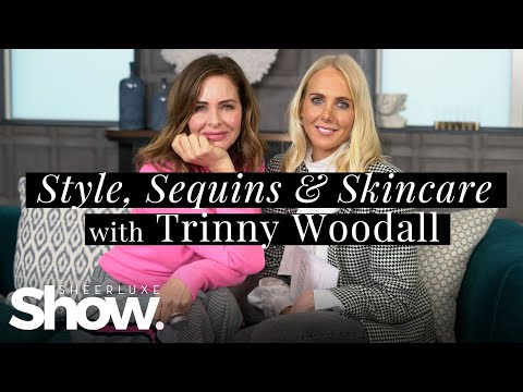 Sequins & Skincare With Trinny Woodall: High Street Haul | SheerLuxe Show