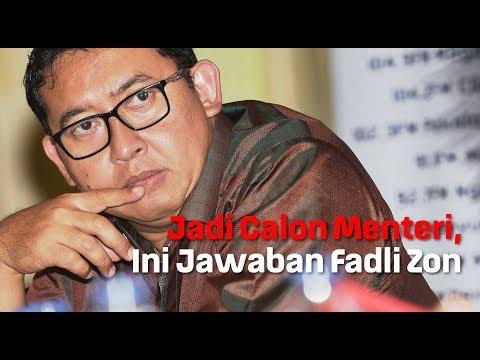 Jadi Calon Menteri, Ini Jawaban Fadli Zon