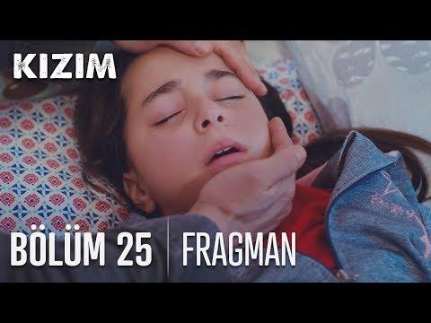 Kızım 25. Bölüm Fragmanı