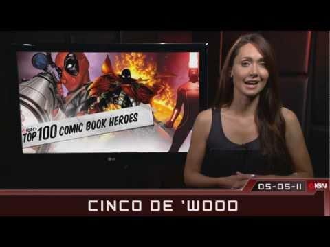 Star Wars Blu-Ray & #1 Super Hero - IGN Weekly 'Wood: 05.05.11 (IGN)