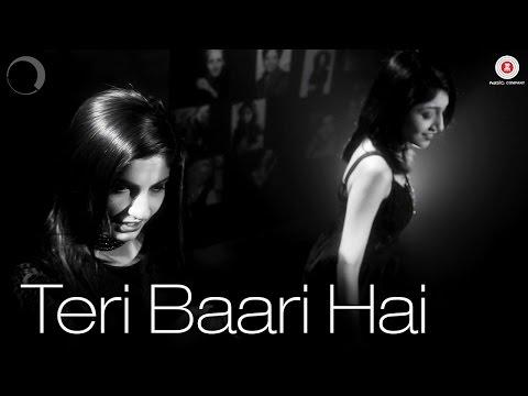 Teri Baari Hai Songs mp3 download and Lyrics