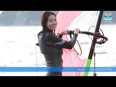 【Nana's Feel Vol.2】奈奈が感じる!湘南体験 WINDSURFING(ウィンドサーフィン)篇