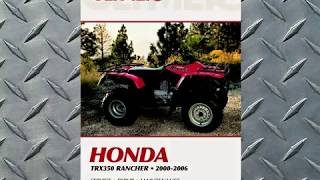 1. Clymer Manuals Honda TRX350 Rancher Repair Shop Service Maintence ATV Quad Manual Video