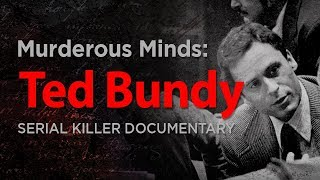 Video Murderous Minds: Ted Bundy | Serial Killer Documentary MP3, 3GP, MP4, WEBM, AVI, FLV Juni 2018
