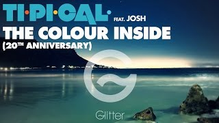 TI.PI.CAL. feat. JOSH - The colour inside (20th anniversary)