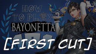 HOW TO PLAY BAYONETTA 101 – Alpharad