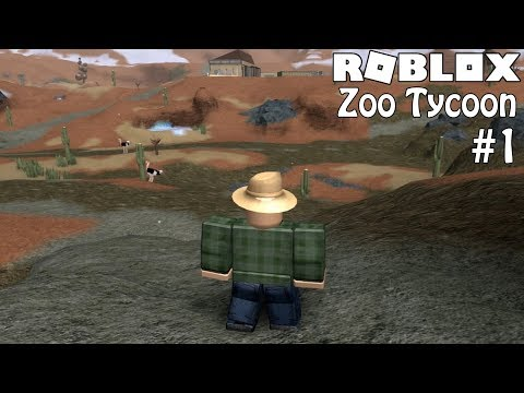 ROBLOX: Zoo Tycoon  Episode 1- Welcome to the Zoo!