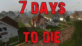 7 Days to Die: Ep2 - We're Trapped