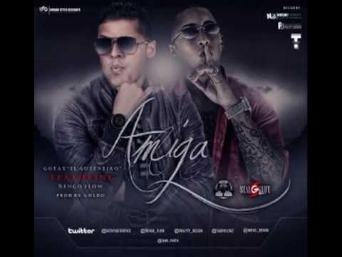 Una Amiga - Gotay ft  Ñengo Flow