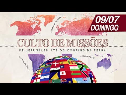 Culto de Missões - 09/07/2017