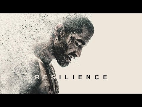 RESILIENCE - THE GREATEST MOTIVATIONAL VIDEO