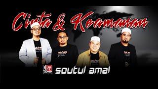 SOUTUL AMAL-CINTA DAN KEAMANAN [OFFICIAL MUSIC VIDEO]