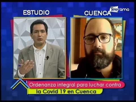 Ordenanza integral para luchar contra la covid 19 en Cuenca