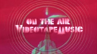 VIDEOTAPEMUSIC「ON THE AIR」(Digest Movie)