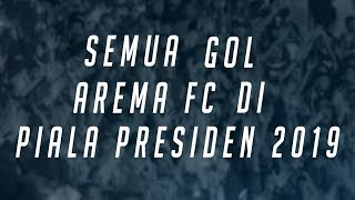 Download Video JUARA!! Inilah Semua Gol Arema FC di Piala Presiden 2019! MP3 3GP MP4