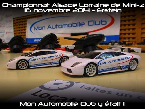 Le Championnat Alsace Lorraine de Mini-z, avec le club Yapluka et Mon Automobile Club