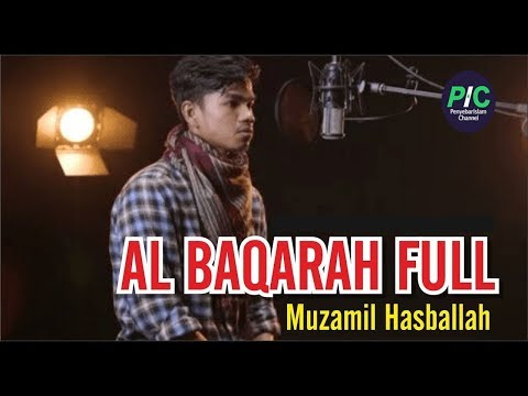 Muzammil Hasballah Surah Al Baqarah (2018) | سورة البقرة