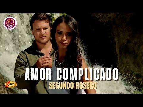 Segundo Rosero - Amor complicado