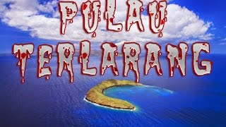 Video 6 Pulau SERAM Yang Dilarang dan Berbahaya di Dunia MP3, 3GP, MP4, WEBM, AVI, FLV Agustus 2018