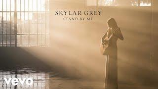 Skylar Grey   Stand By Me  Audio