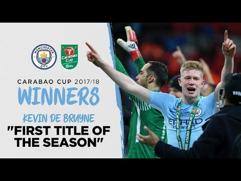 Video: KEVIN DE BRUYNE | CITY WIN CARABAO CUP