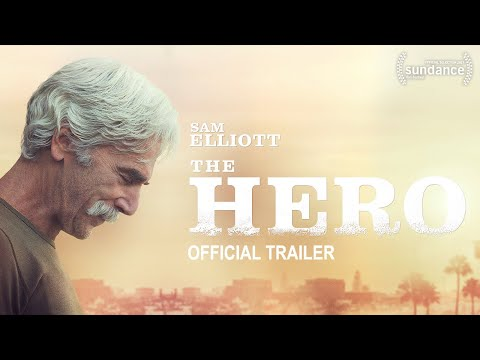 The Hero (2017) | Official Trailer HD