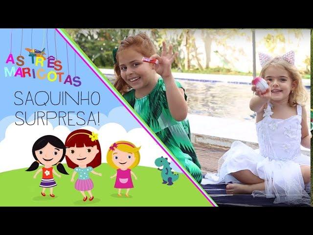 As três Maricotas: Saquinho Surpresa! - Mariah Bernardes