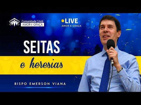 Seitas e heresias - Bispo Emerson Viana