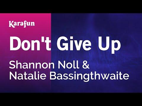 Don't Give Up - Shannon Noll & Natalie Bassingthwaite | Karaoke Version | KaraFun