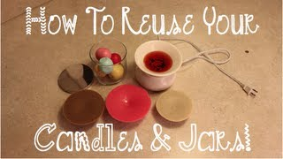 How To Reuse Your Candles & Jars! - YouTube
