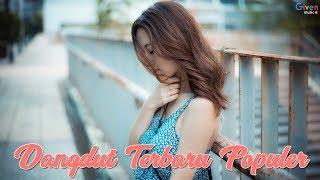 Video DANGDUT TERBARU 2018 ~ 15 LAGU DANGDUT PILIHAN MP3, 3GP, MP4, WEBM, AVI, FLV Mei 2018