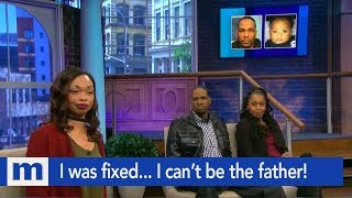 I was fixed... I can't be the father!   The Maury Show