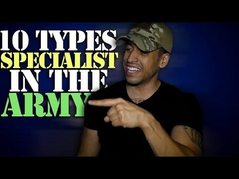10 Types Of Specialists In The Army!