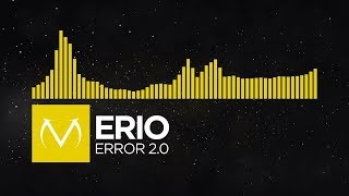 Download Lagu [Complextro] - Erio - Error 2.0 Mp3