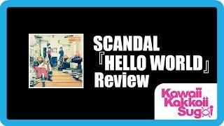 Nonton SCANDAL - HELLO WORLD [Album Review] Film Subtitle Indonesia Streaming Movie Download